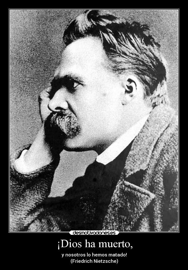 Imágenes Y Carteles De Nietzsche Pag 9 Desmotivaciones