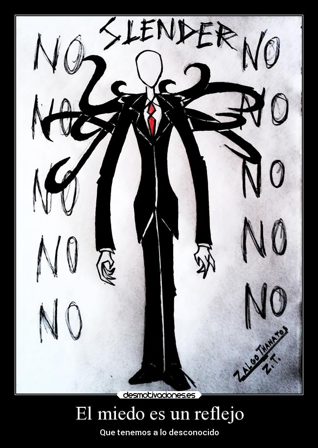 carteles miedo frases creepypastas slenderman metaforas jeff the killer zalgo thanatos desmotivaciones