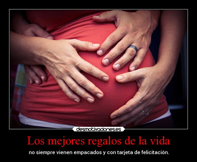carteles vida padres desmotivaciones regalos hijos embarazo madres desmotivaciones