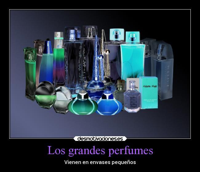 Los Grandes Perfumes Desmotivaciones