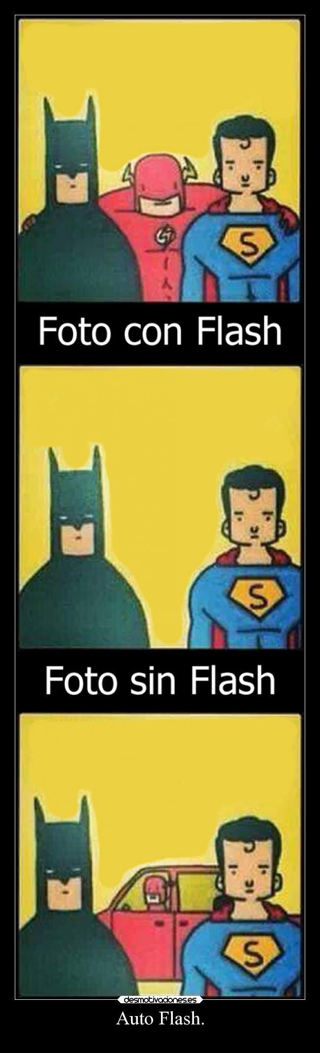 carteles humor dccomics batman superman flash desmotivaciones