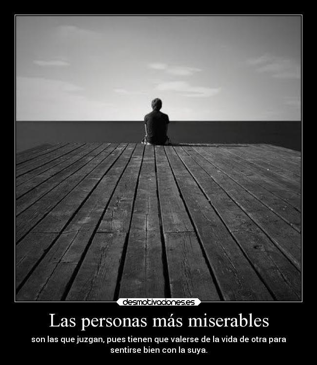 Las Personas Más Miserables Desmotivaciones