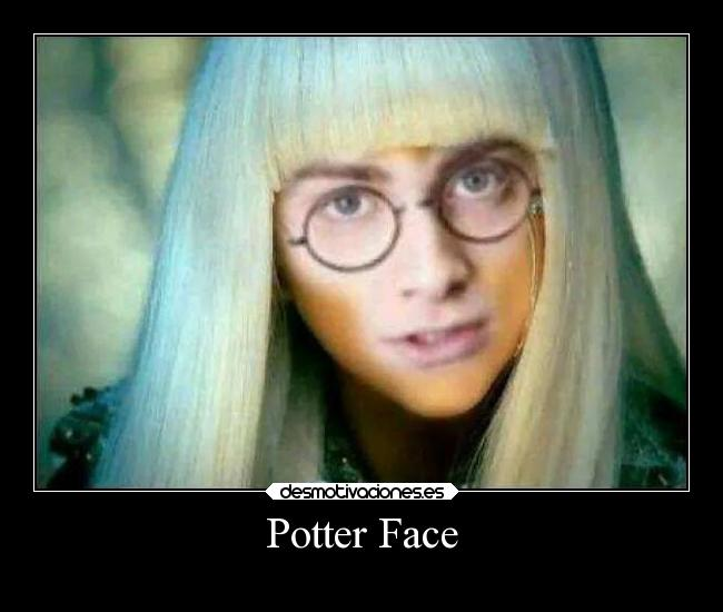 Potter Face -