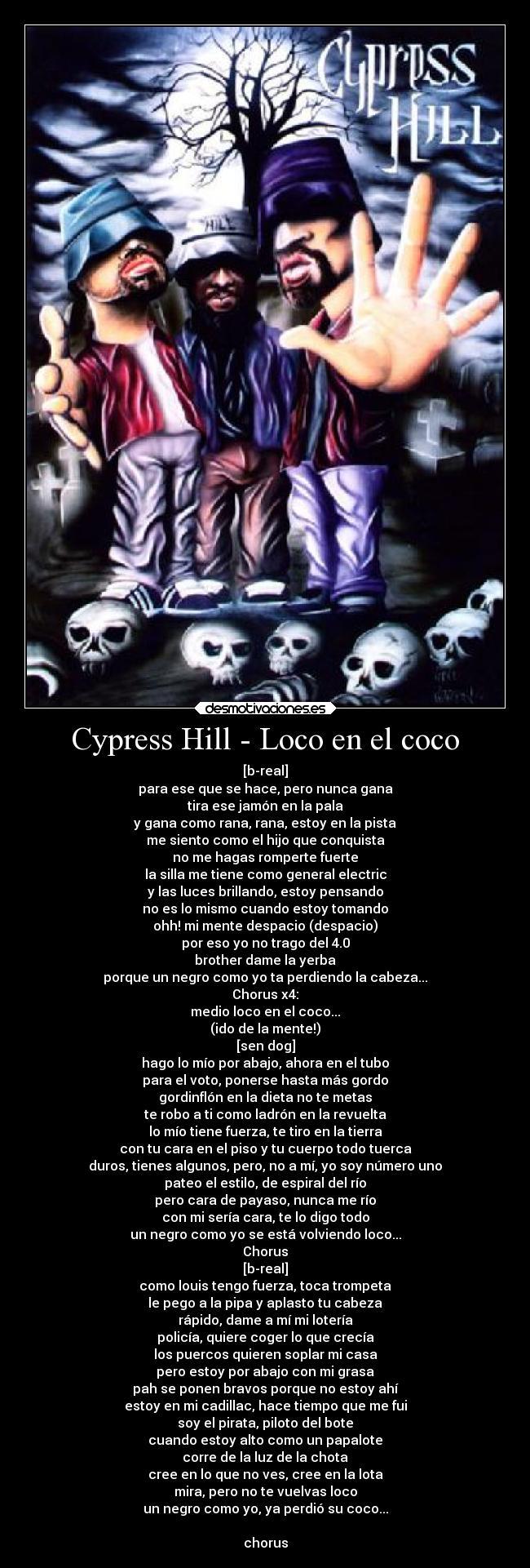 carteles musica rap chicano cypress hill soyunidiotatm desmotivaciones