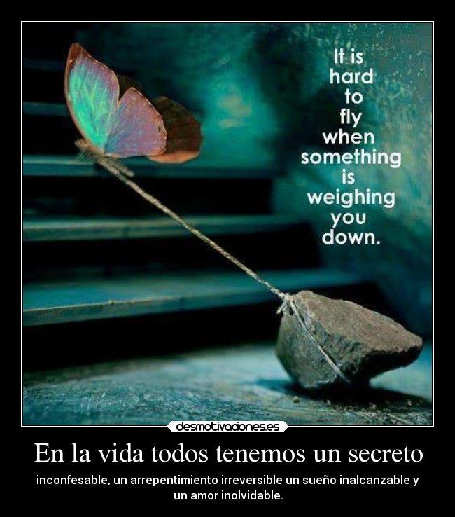 53+ [ En La Vida Todos Tenemos Un Secreto Inconfesable Un Arrepentimiento ] - En La Vida Todos ...