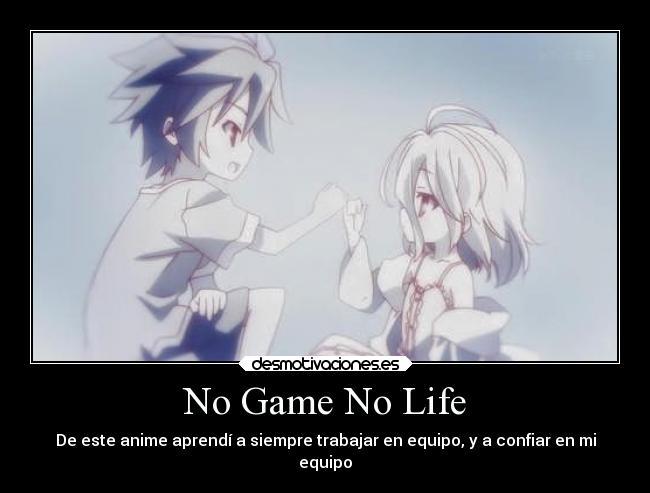 No Game No Life Desmotivaciones