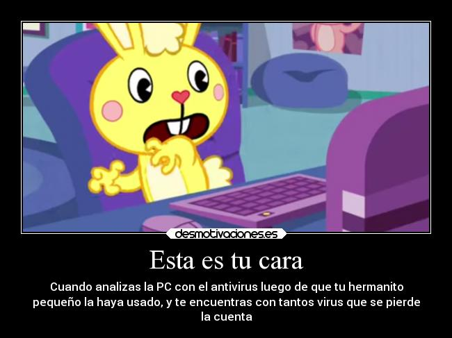 carteles odio virus antivirus happy tree friends cuddles computadora que pase desmotivaciones