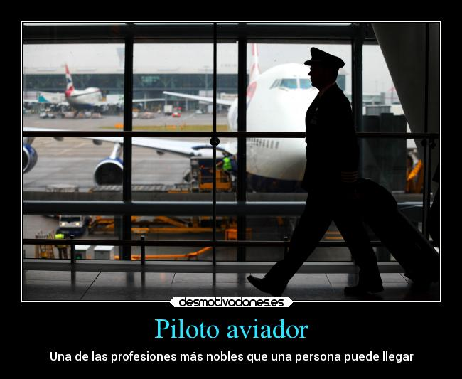 Piloto Aviador Desmotivaciones