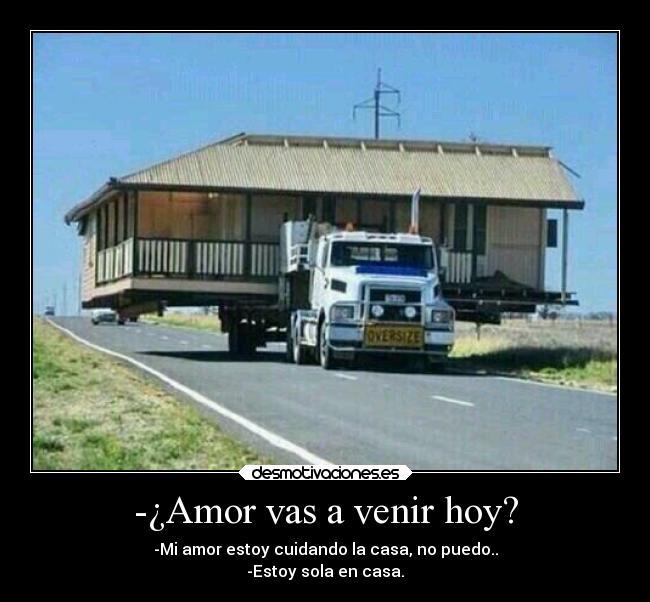 mi Amor Vas a Venir a mi Casa ¿amor Vas a Venir Hoy mi