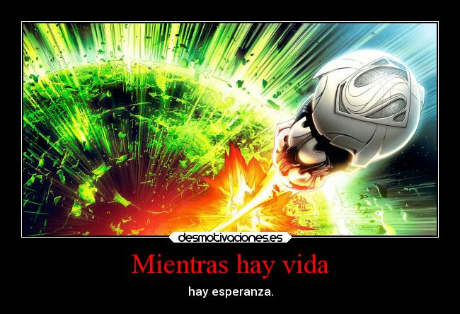 carteles vida frases man steel kalel superman fate krypton desmotivaciones