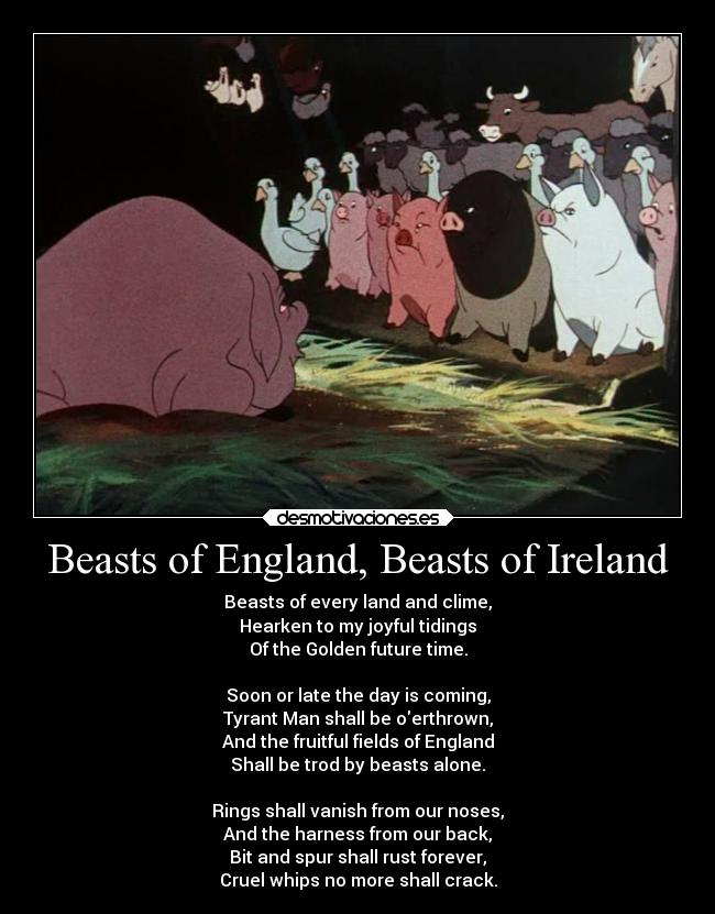 the meaning of beasts of england Beasts of england represents the internationale , the anthem of the soviet union when it was first formed shortly after the bolshevik revolution the internationale was later replaced by ð ð.