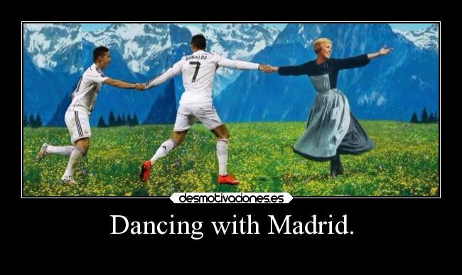 Dancing with Madrid. -