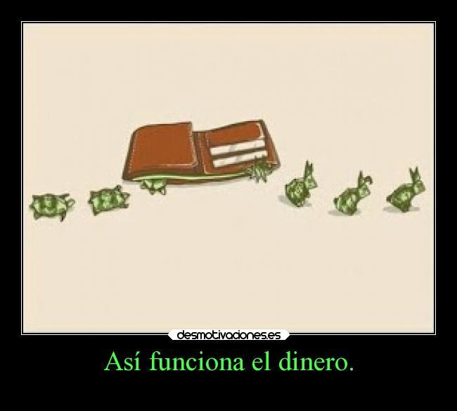 carteles dinero amigos desmotivaciones