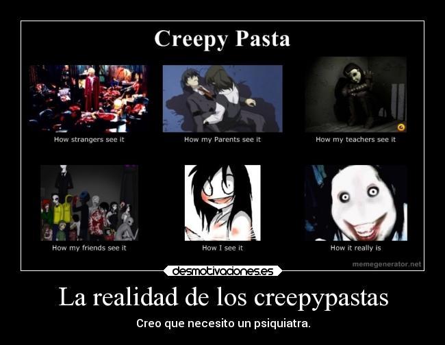 La Realidad De Los Creepypastas Desmotivaciones