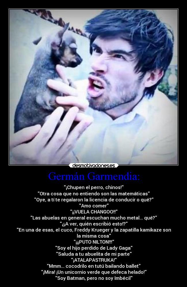 Germán Garmendia Desmotivaciones