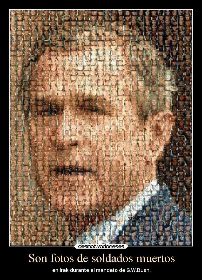 carteles confianza desmotivaciones guerra selfies fotos bush muertos desmotivaciones