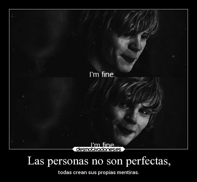 Las personas no son perfectas, -