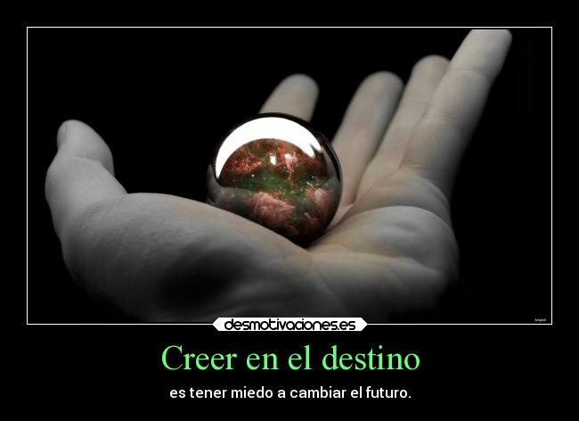 Creer en el destino -