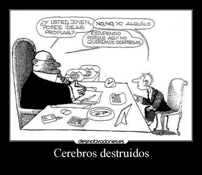 Cerebros destruidos -