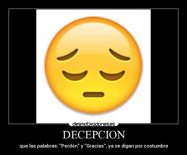 DECEPCION | Desmotivaciones