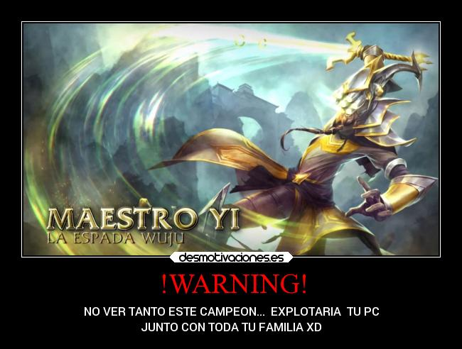 carteles videojuegos maestro maestroyi lol league legends leagueofleguends broken champ campeones desmotivaciones