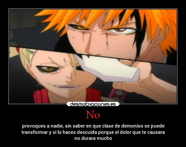 carteles dolor anime ichigo hollow bleach hollodificacion provocar demonio monstruo transformar sufrimiento desmotivaciones
