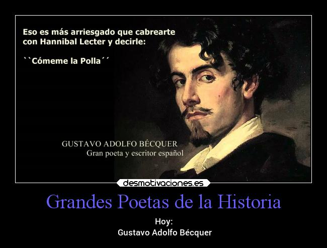 Grandes Poetas De La Historia Desmotivaciones