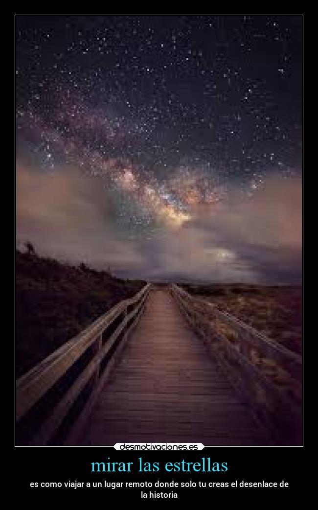 Mirar Las Estrellas Desmotivaciones