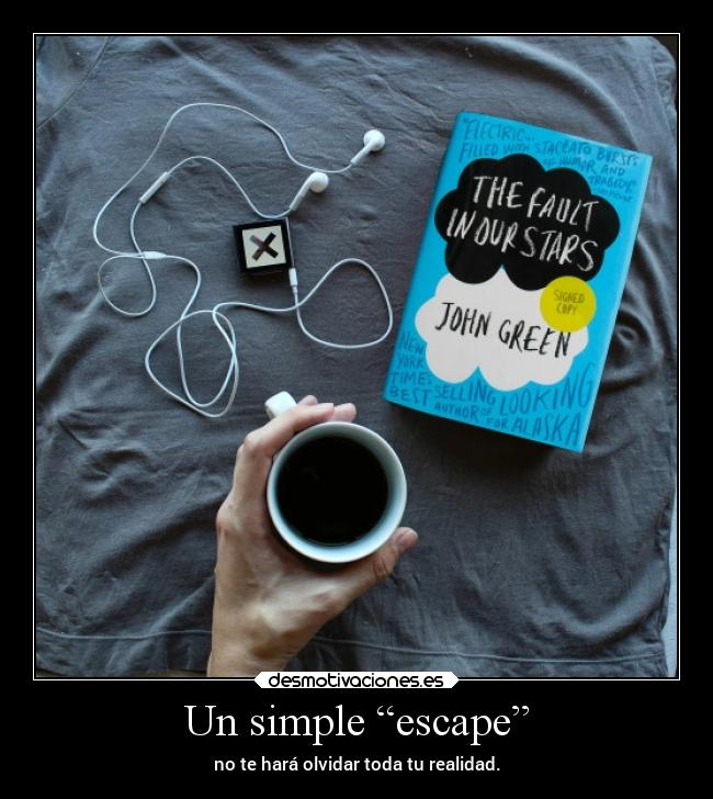 "Un simple ""escape"" -"