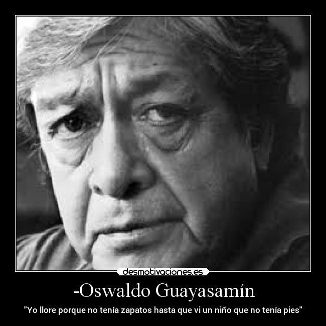 Oswaldo Guayasamín Desmotivaciones