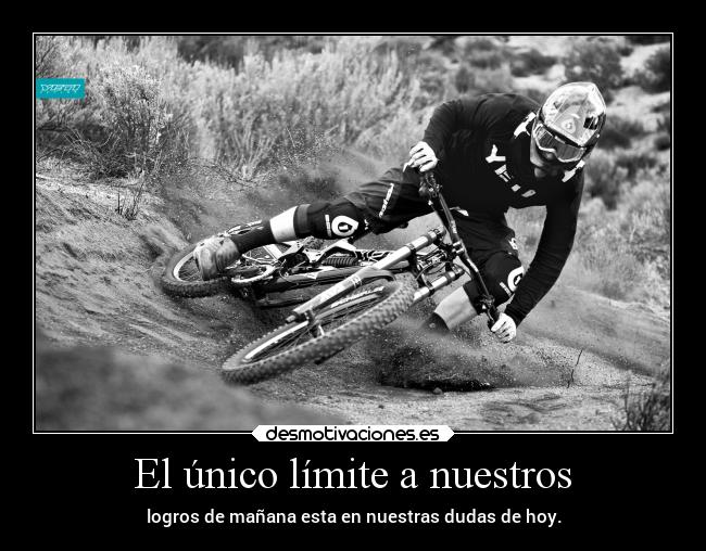 carteles vida where the limit tho desmotivaciones