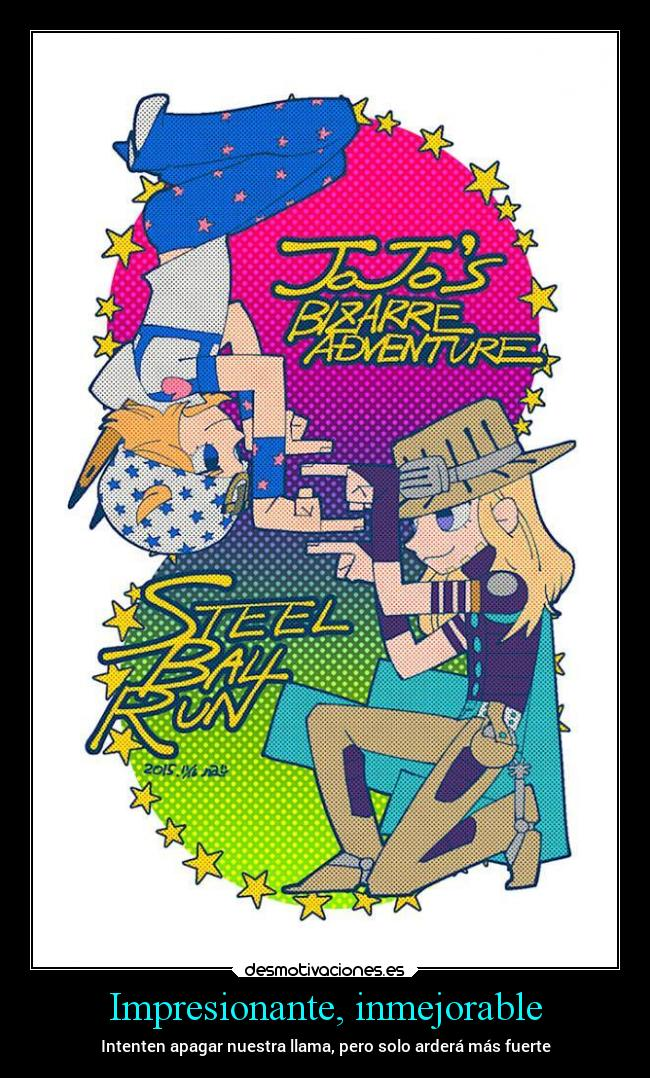 carteles anime jojobizarreadventure jojo bizarre adventure steel ball run johnny joestar gyro zeppeli desmotivaciones