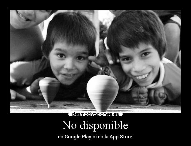 No disponible - en Google Play ni en la App Store.