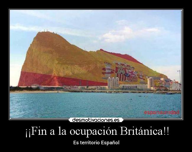 Didžioji Britanija iki šiol yra okupavusi Gibraltarą, kurį užgrobė 1704 metais.Ir iki šiol negrąžino Ispanijai....
