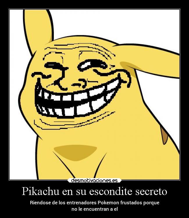 Pikachu en su escondite secreto desmotivaciones - Escondites secretos en casa ...