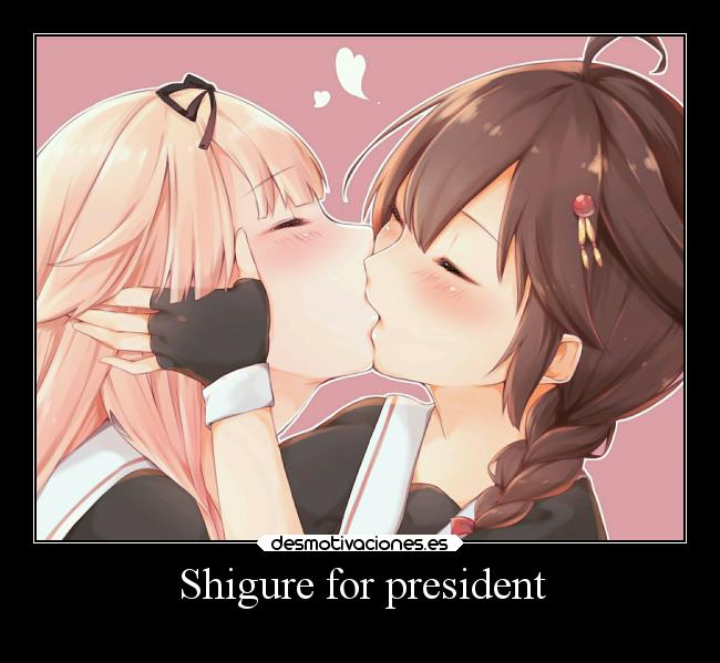 Shigure for president -
