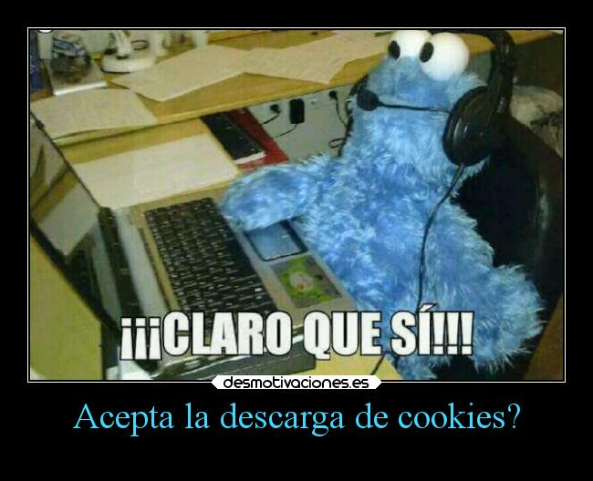 Acepta la descarga de cookies? -