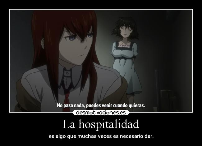 carteles amistad anime hospitalidad doniisback steinsgate doni desmotivaciones