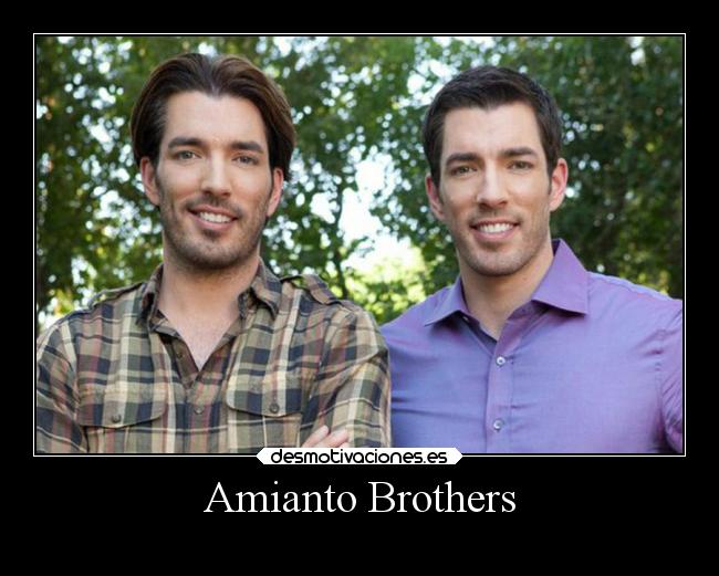 Amianto Brothers -