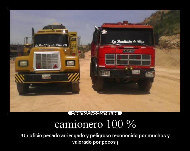 Camionero 100 Desmotivaciones