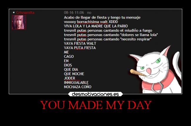 YOU MADE MY DAY -