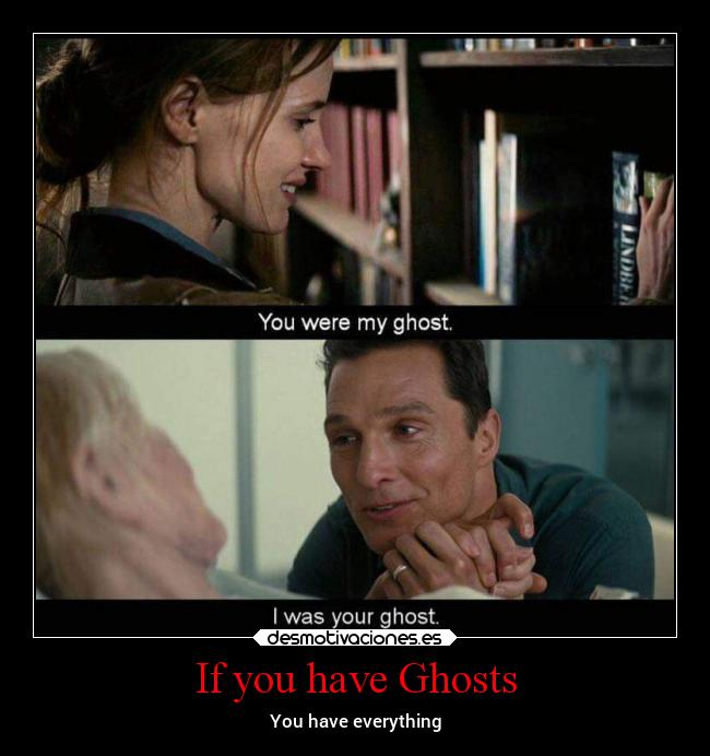 If you have Ghosts - You have everything