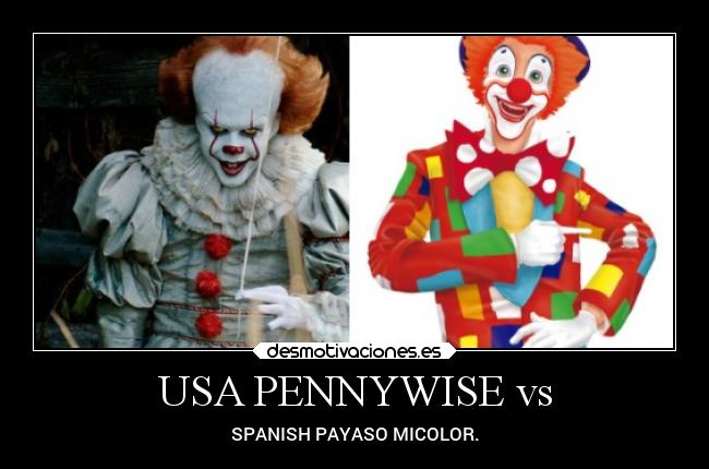 USA PENNYWISE vs - SPANISH PAYASO MICOLOR.