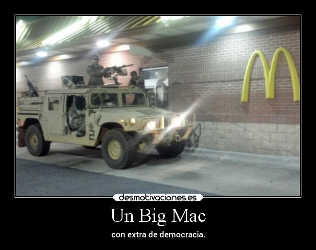 Un Big Mac - con extra de democracia.