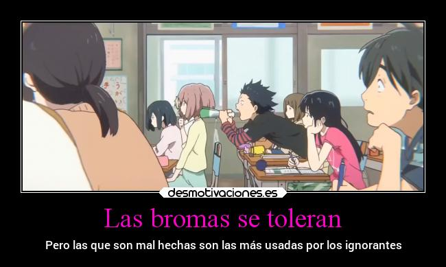 carteles anime ignorancia koenokatachi desmotivaciones