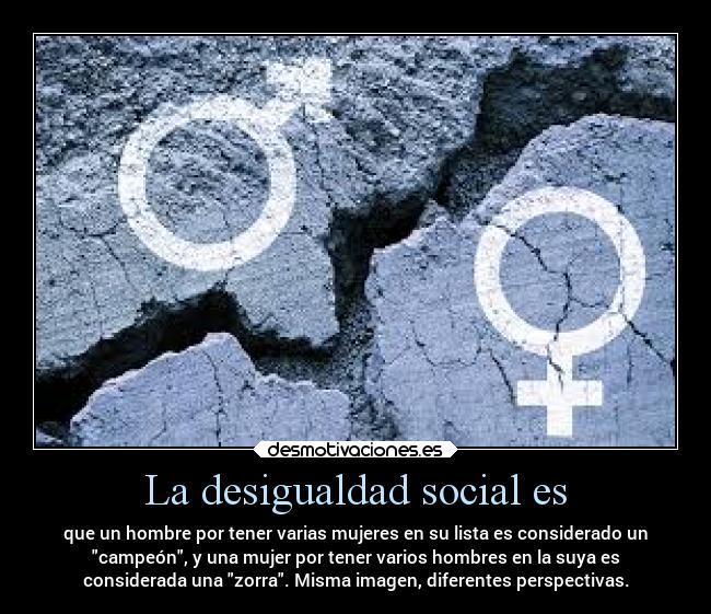 La Desigualdad Social Es Desmotivaciones