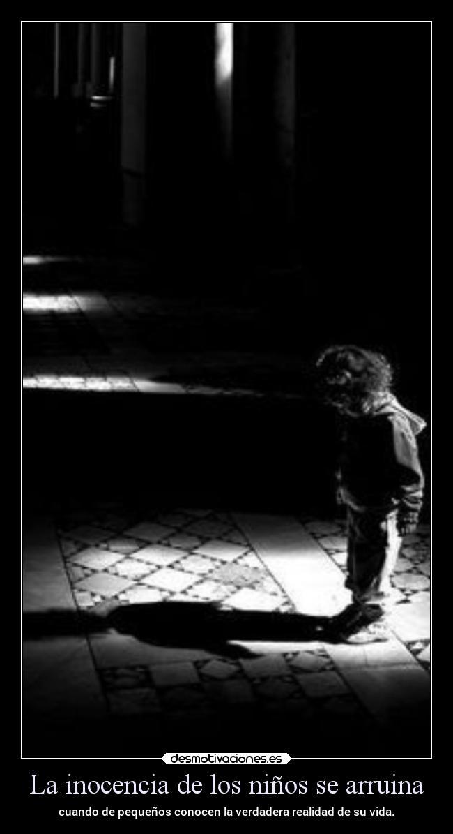 La Inocencia De Los Niños Se Arruina Desmotivaciones