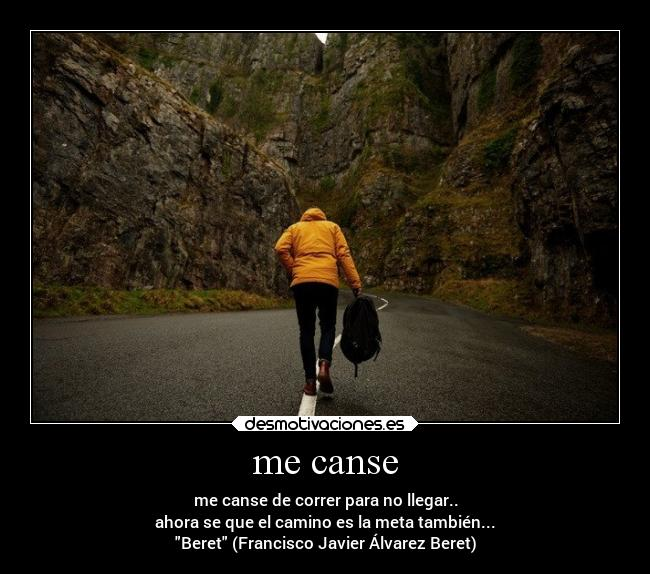 me canse -