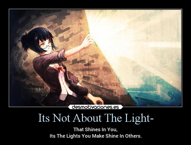 Its Not About The Light- -