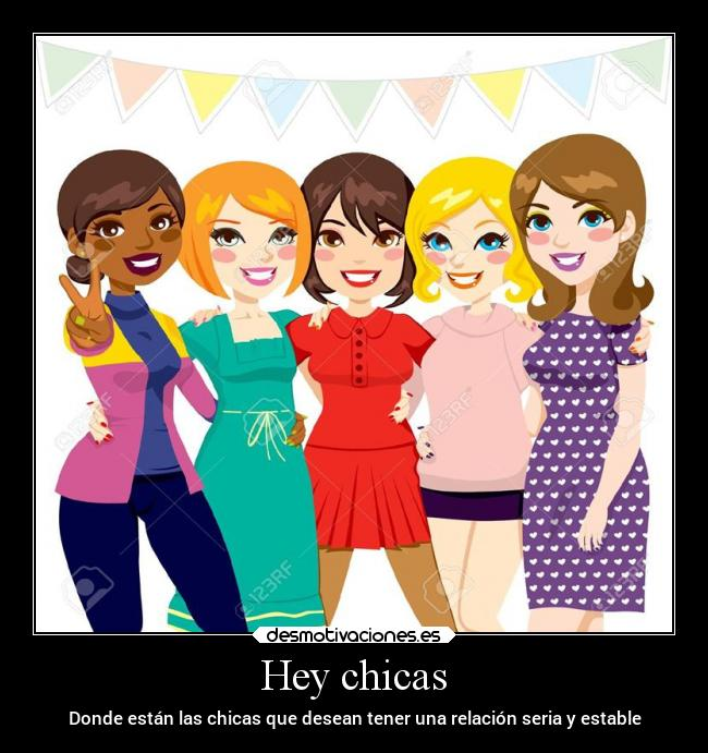 Hey chicas -